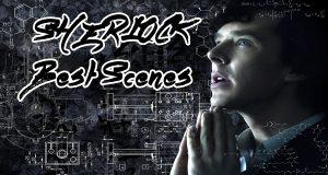 List of Top 10 Sherlock Best Scenes
